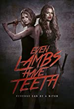 Even Lambs Have Teeth(2015)