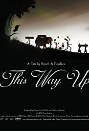 This Way Up(2008) Poster - Movie Forum, Cast, Reviews