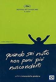 Quando sei nato non puoi più nasconderti(2005) Poster - Movie Forum, Cast, Reviews