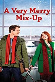 A Very Merry Mix-Up(2013) Poster - Movie Forum, Cast, Reviews