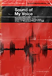 Sound of My Voice (2011) Poster - Movie Forum, Cast, Reviews
