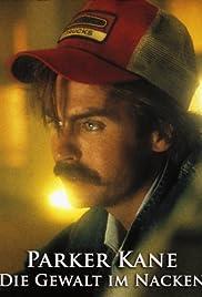 Parker Kane(1990) Poster - Movie Forum, Cast, Reviews