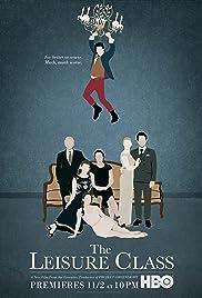 The Leisure Class(2015) Poster - Movie Forum, Cast, Reviews