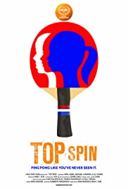 Top Spin (2014) Poster - Movie Forum, Cast, Reviews