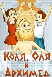 Kolya, Olya i Arkhimed Poster