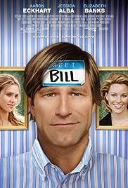Meet Bill(2007) Poster - Movie Forum, Cast, Reviews