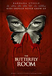 The Butterfly Room(2012) Poster - Movie Forum, Cast, Reviews