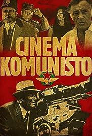 Cinema Komunisto(2010) Poster - Movie Forum, Cast, Reviews