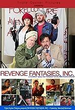 Revenge Fantasies, Inc.