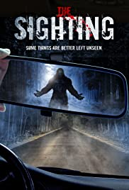 The Sighting (2016) Poster - Movie Forum, Cast, Reviews