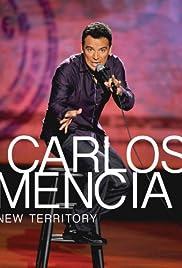 Carlos Mencia: New Territory Poster