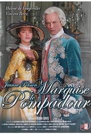 Madame De Pompadour: The King's Favourite Poster