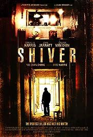 Shiver(2012) Poster - Movie Forum, Cast, Reviews