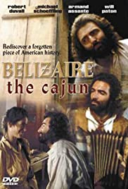 Belizaire the Cajun (1986) Poster - Movie Forum, Cast, Reviews