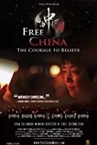 Image of Free China: The Courage to Believe