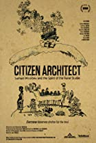 Image of Citizen Architect: Samuel Mockbee and the Spirit of the Rural Studio