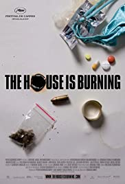 The House Is Burning Poster