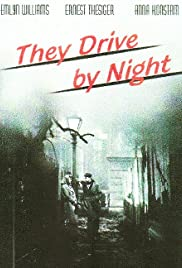 They Drive by Night (1938) Poster - Movie Forum, Cast, Reviews