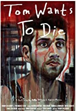 Tom Wants to Die