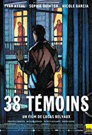 38 témoins(2012) Poster - Movie Forum, Cast, Reviews