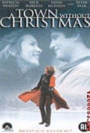 A Town Without Christmas (2001) Poster - Movie Forum, Cast, Reviews