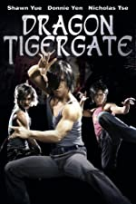 Dragon Tiger Gate(2006)