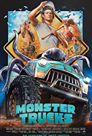 Monster Trucks (2016) Poster - Movie Forum, Cast, Reviews