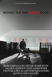 Behind the Red Motel Door Poster