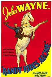 Randy Rides Alone (1934) Poster - Movie Forum, Cast, Reviews