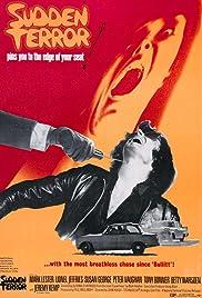 Sudden Terror(1970) Poster - Movie Forum, Cast, Reviews