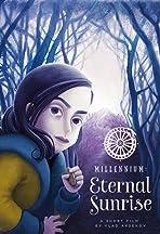 Millennium: Eternal Sunrise