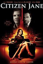 Citizen Jane(2009) Poster - Movie Forum, Cast, Reviews