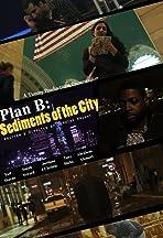 Plan B: Sediments of the City