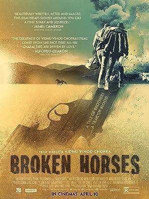 Broken Horses เส้นทางโหด สายเลือดระห่ำ