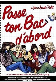Passe ton bac d'abord...(1978) Poster - Movie Forum, Cast, Reviews