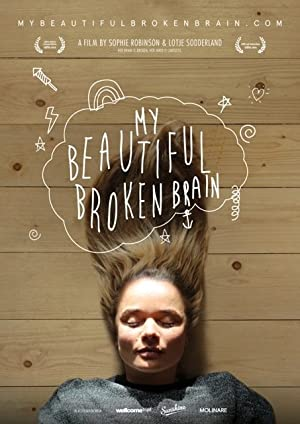 Movie My Beautiful Broken Brain (2014)