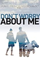 Image of Don't Worry About Me