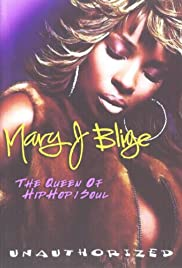 Mary J. Blige: Queen of Hip Hop Soul Poster