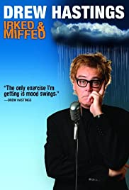 Drew Hastings: Irked & Miffed Poster