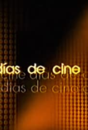 Días de cine Poster - TV Show Forum, Cast, Reviews