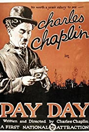 Pay Day (1922) Poster - Movie Forum, Cast, Reviews