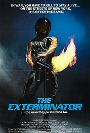 The Exterminator(1980) Poster - Movie Forum, Cast, Reviews