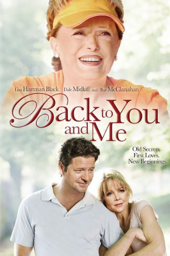 Back to You and Me (TV Movie 2005) - IMDb