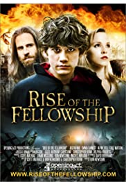Watch Movie Rise of the Fellowship (2013)