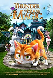 Thunder and the House of Magic (2013) Poster - Movie Forum, Cast, Reviews