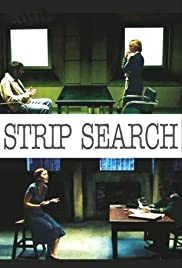 Strip Search (2004) Poster - Movie Forum, Cast, Reviews