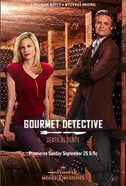 Death Al Dente: A Gourmet Detective Mystery(2016) Poster - Movie Forum, Cast, Reviews
