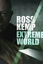 Image of Ross Kemp: Extreme World