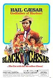Black Caesar (1973) Poster - Movie Forum, Cast, Reviews