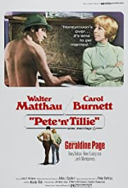 Pete 'n' Tillie(1972) Poster - Movie Forum, Cast, Reviews